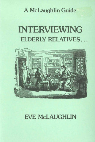 Interviewing Elderly Relatives