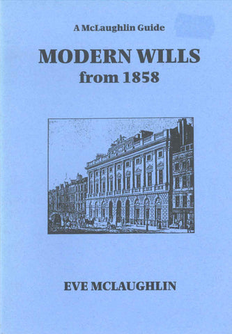 Modern Wills from 1858
