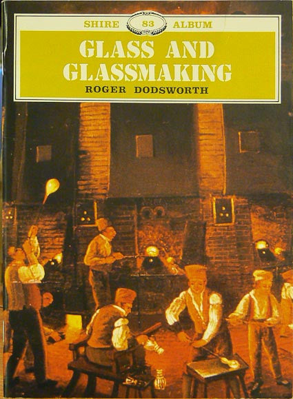 Glass and Glassmaking