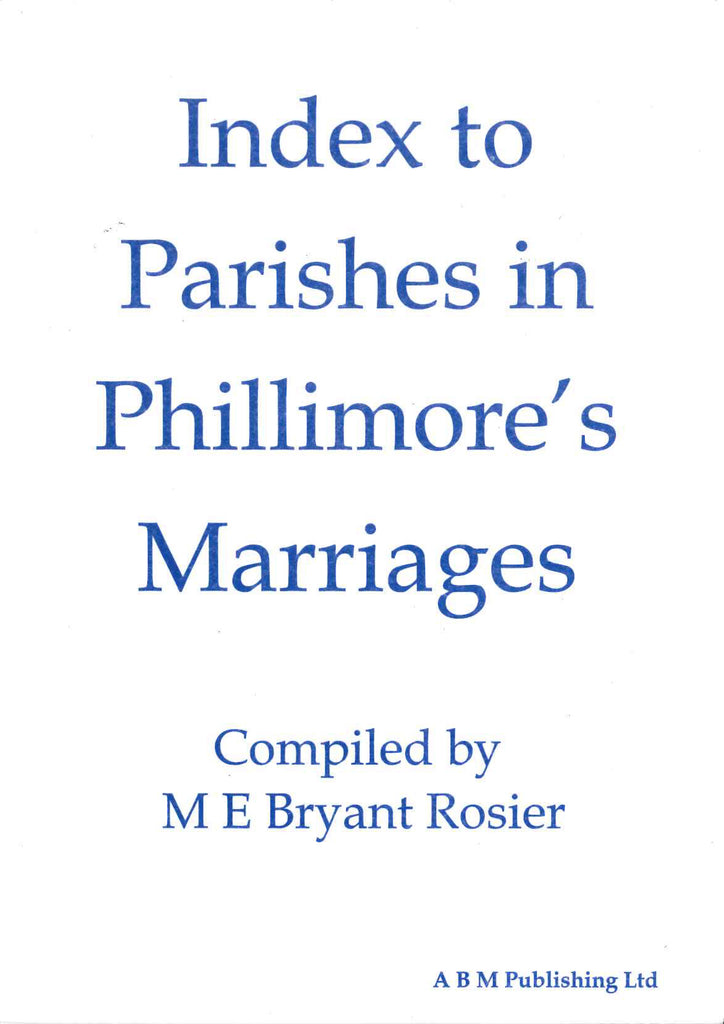 Index to Parishes in Phillimore's Marriages