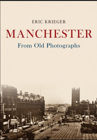 Manchester from Old Photographs