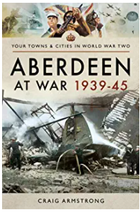 Aberdeen at war 1939-1945