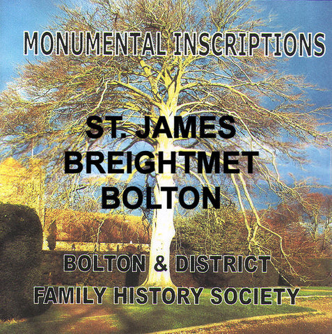 Breightmet, St. James. Monumental inscriptions (Download)