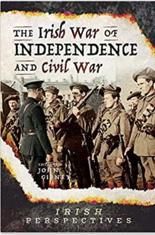 The Irish War of Independence and Civil Wr