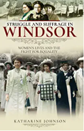 Struggle & Suffrage in Windsor
