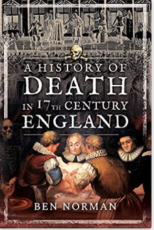 A History of Death in the17th Century England