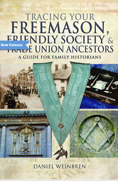 Tracing Your Freemasons, Friendly Society & Trad Union Ancestors