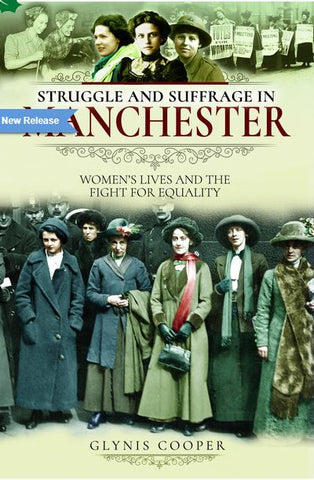 Struggle & Suffrage in Manchester