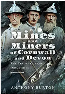 Mines & Miners of Devon & Cornwall
