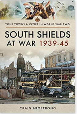 South Shields at war 1939-1945