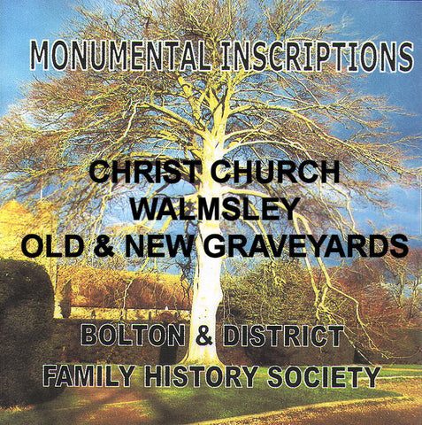 Walmsley, Christ Church, Monumental Inscriptions (Download)