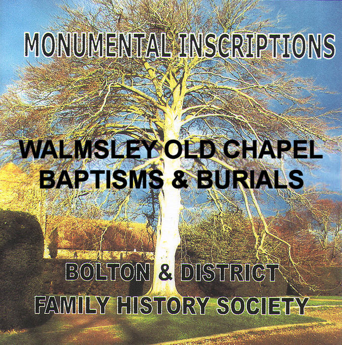 Walmsley Old Chapel, Baptisms & Burials (Download)