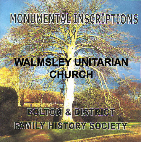 Walmsley Unitarian Church, Monumental Inscriptions (Download)