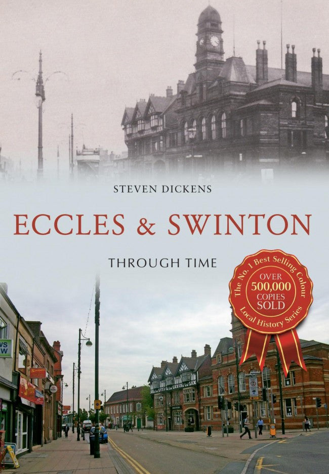 Eccles & Swinton Through Time