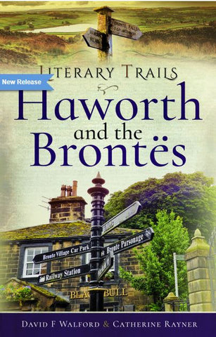 Literary Trails Haworth and the Brontes