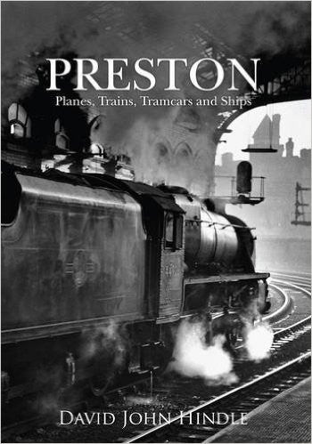 Preston - Planes, Trains, Tramcars and Ships