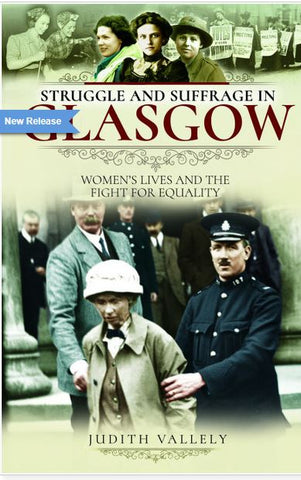 Struggle and Suffrage Glasgow