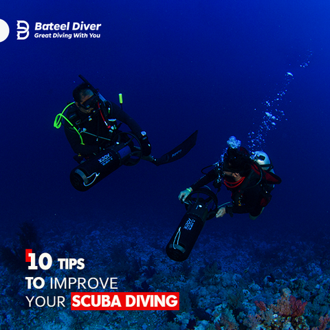 10 TIPS TO IMPROVE YOUR SCUBA DIVING