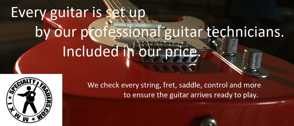 Specialty Traders' professional guitar technicians set up all guitars so they are ready to play