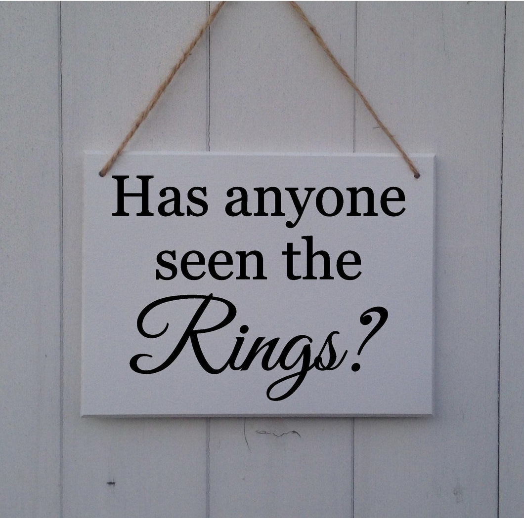 Has Anyone Seen The Rings• Has Anyone Seen The Rings Sign • Wedding Sign • Page Boy Sign • Ring Bearer Sign • Usher Sign • Ring Security