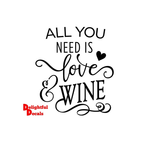 All You Need Is Love And Wine Vinyl Sticker Decal DIY Ikea Ribba Frame