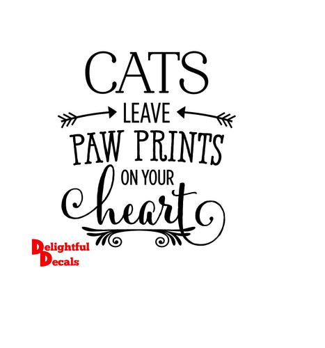 Cats Leave Paw Prints On Your Heart Vinyl Sticker Decal DIY Ikea Ribba Frame