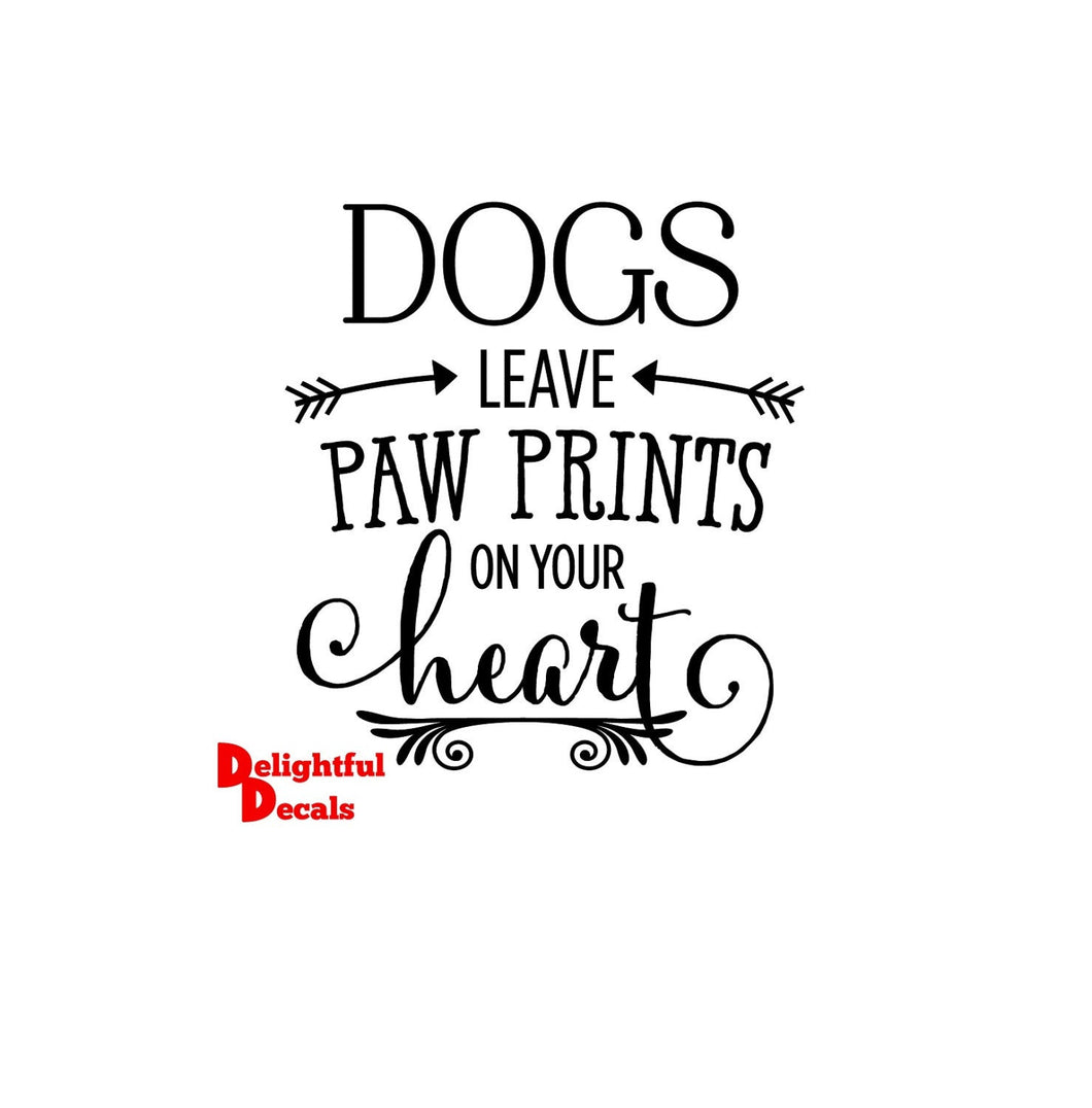 Dogs Leave Paw Prints On Your Heart Vinyl Sticker Decal DIY Ikea Ribba Frame