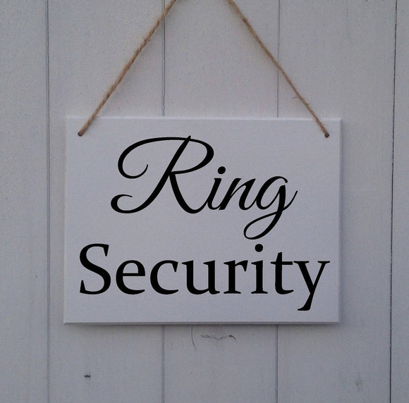 Ring Security - MDF Sign Plaque - Wedding Prop
