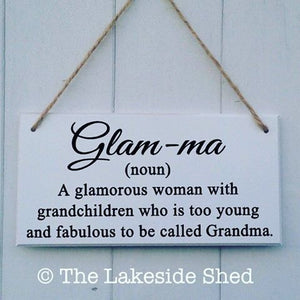 Glam ma Sign • Glamma Sign • Glam ma definition • Mother's Day Gift • Mother's Day Plaque • Grandma Plaque • Grandma Sign • Glamma • Glam ma