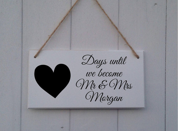 Days Until We become Mr and Mrs • Engagement Gift •Personalised Wedding Countdown Sign •Wedding Countdown Sign •Wedding Countdown Chalkboard