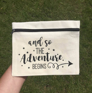 And So The Adventure Begins - Pencil Case Bag - Teacher Gift