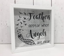Load image into Gallery viewer, Feathers appear when angels are near Shadow Box Frame With Feathers • Rembrance Bereavement Gift