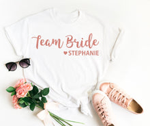 Load image into Gallery viewer, Team Bride Shirt • Personalised Team Bride • Team Bride Top • Team Bride T Shirt • Bridesmaid Gift • Hen Party T Shirt • Bridesmaid T Shirt
