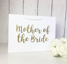 Load image into Gallery viewer, Mother of the Bride Gift Bag