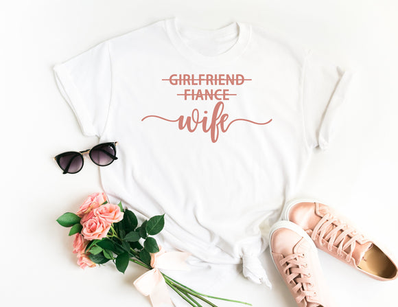 Girlfriend Fiance Wife Shirt • Engagement Shirt • Engagement Announcement • Engagement Gift • Future Mrs Shirt • Fiance Shirt • Wife Shirt