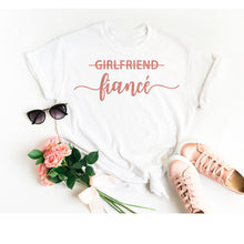 Load image into Gallery viewer, Girlfriend Fiance Shirt • Engagement Shirt • Engagement Announcement • Engagement Gift • Future Mrs Shirt • Fiance Shirt •Wife Shirt •TShirt