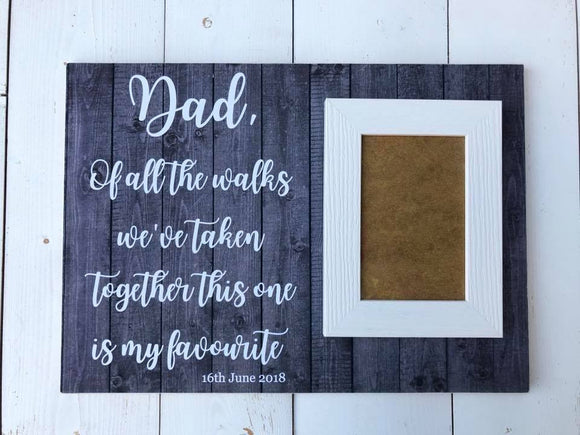 Dad Of All The Walks We've Taken Together This One Is My Favorite - Father Of The Bride Gift - Dad Wedding Gift