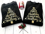 Matching Christmas Jumpers For Couples • Personalised Our First Christmas As Mr and Mrs Sweatshirt
