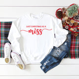 My Last Christmas As A Miss • Personalised Christmas Jumper • Bride To Be Gift • Xmas Sweatshirt