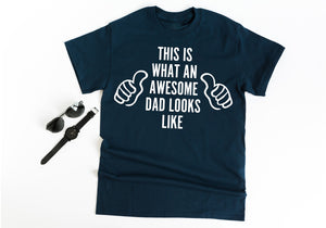 Awesome Dad T Shirt • Father's Day gift • Husband Gift