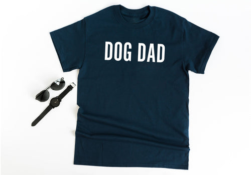 Dog Dad T Shirt • Father's Day gift