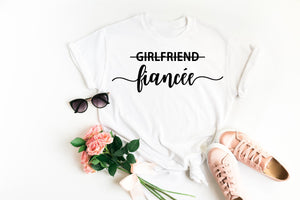 Girlfriend Fiancée Shirt • Engagement Shirt • Engagement Announcement • Engagement Gift •Future Mrs Shirt •fiancée Shirt •Wife Shirt •TShirt
