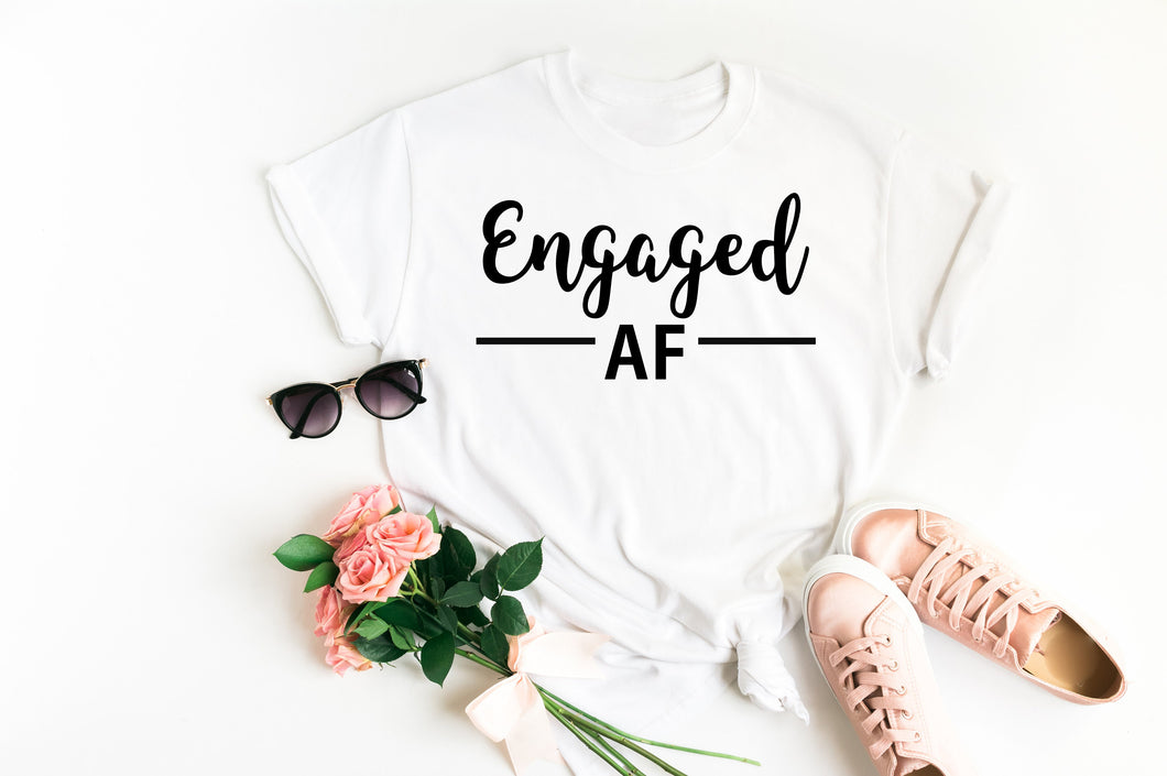 Engaged AF Shirt Engagement Gift Bride to be  Girlfriend Fiance  Engagement Shirt Engagement Announcement Future Mrs Fiance Gift