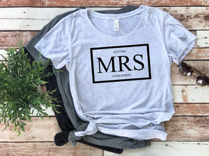 Future Mrs T Shirt • Engagement Gift
