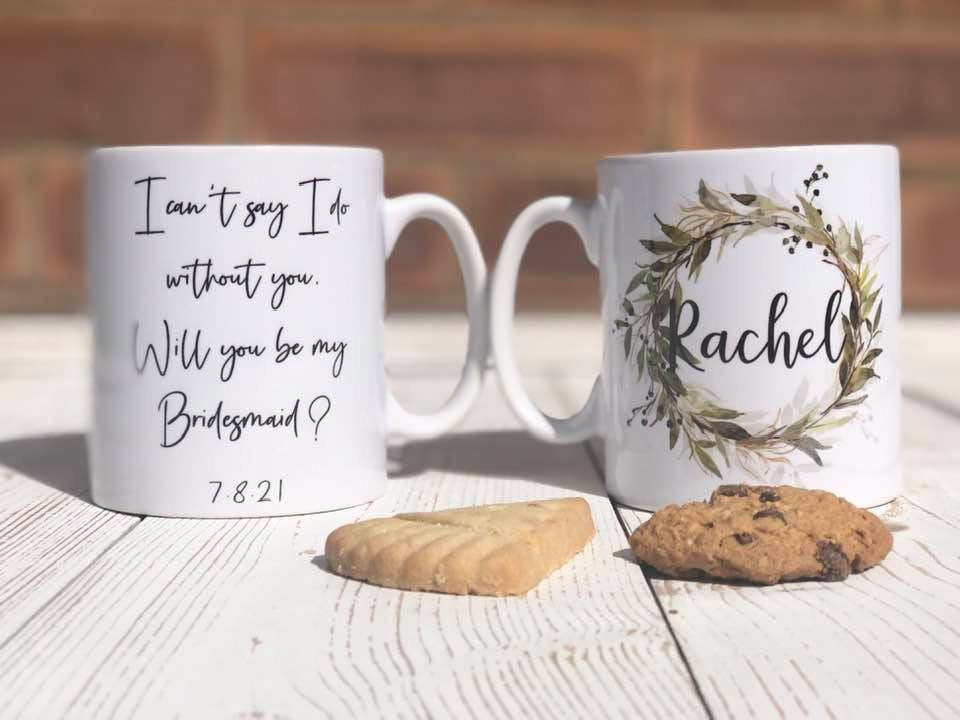 Personalised Bridesmaid Proposal Mug with floral wreath design and I can't say I do without you slogan
