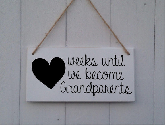 Weeks Until Grandparents • Grandparent Countdown •Weeks Until Baby •Until We Become Grandparents •Baby Countdown Sign •Baby Countdown Plaque