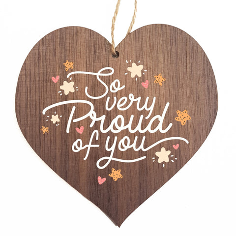 So very proud of you decorative plaque or sign