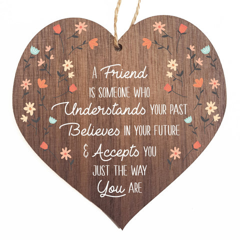 A friend is someone who decorative plaque or sign