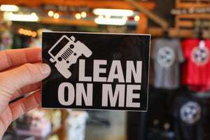 Lean on Me Decal