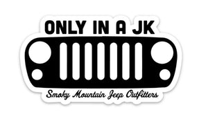 ONLY IN A JK DECAL